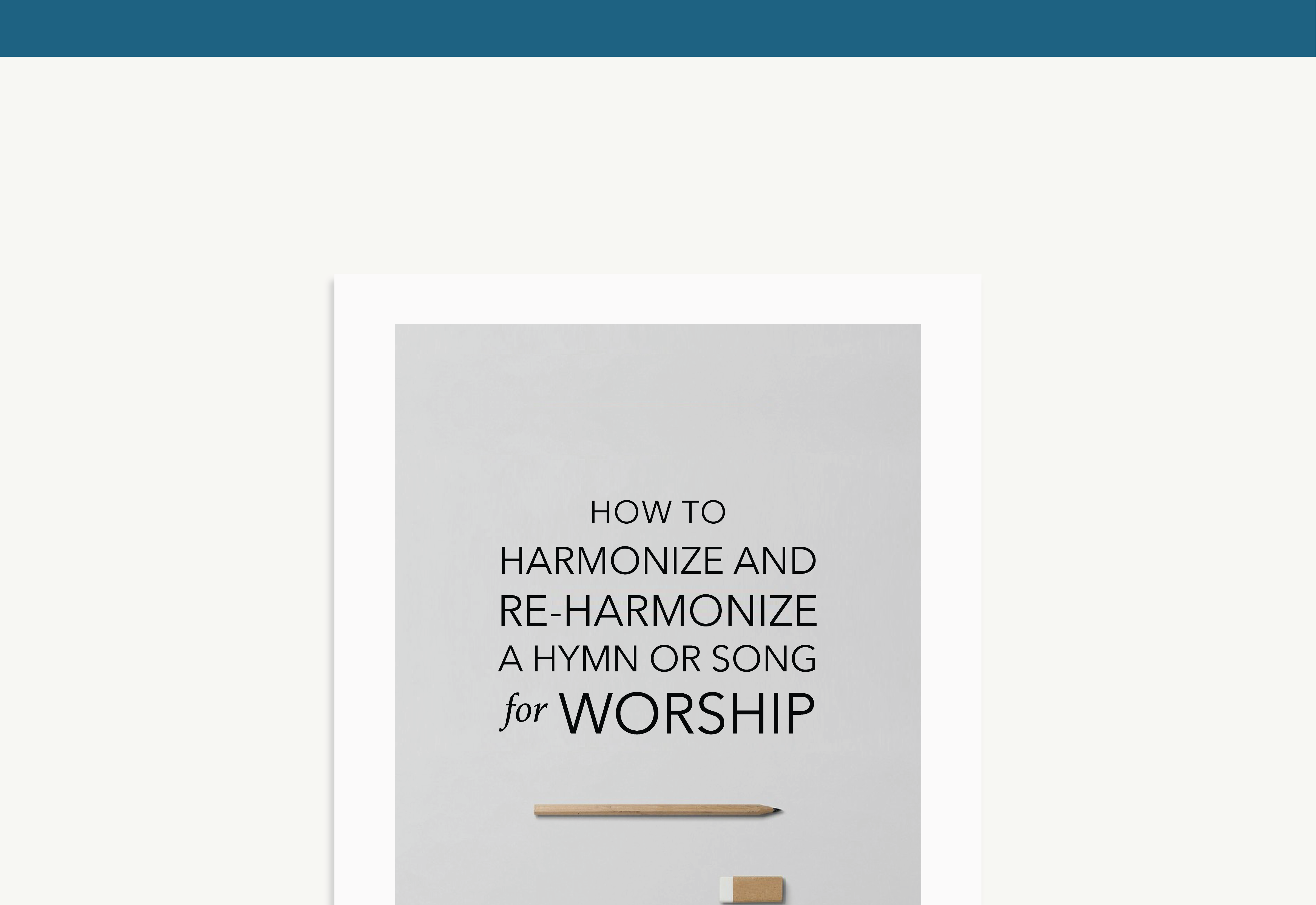 how to harmonize and re harmonize a hymn or song for worship. Black Bedroom Furniture Sets. Home Design Ideas