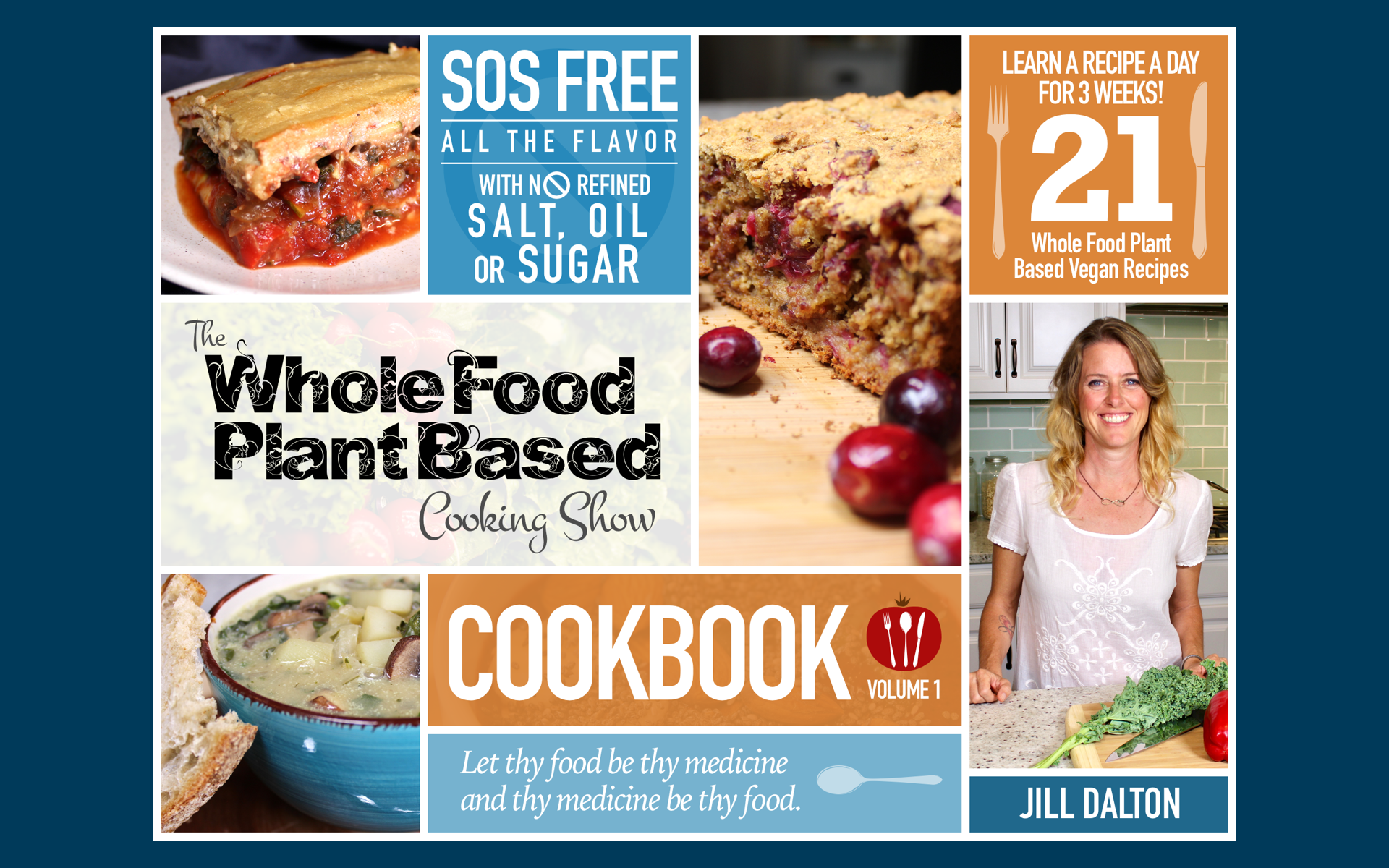 The Whole Food Plant Based Cooking Show Cookbook Volume 1