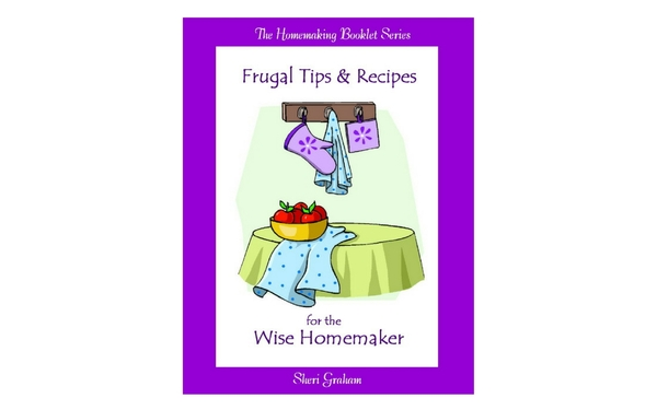 Thumb frugal tips and recipes for the wise homemaker