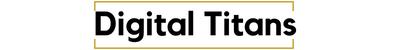 Digital Titans - Become the next Digital Titan