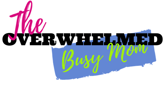 The Overwhelmed Busy Mom